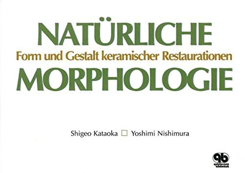 9783876529110: Natürliche Morphologie: Keramische Restaurationen