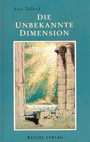Die unbekannte Dimension: Ania Teillard