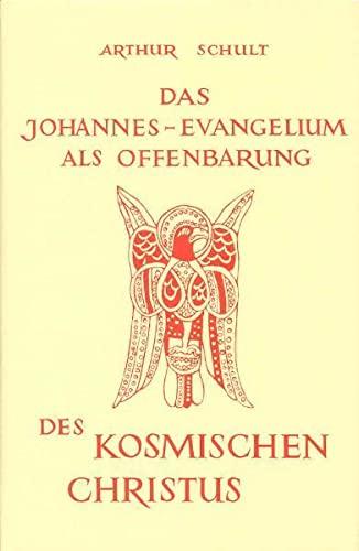 9783876670171: Das Johannesevangelium als Offenbarung des kosmischen Christus