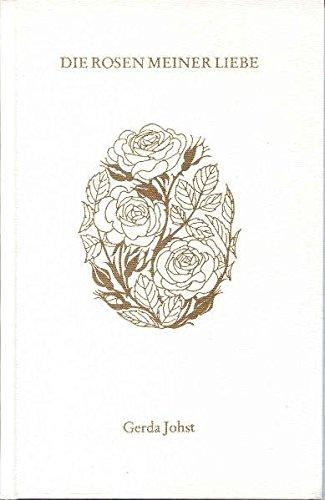 9783876670836: Die Rosen meiner Liebe