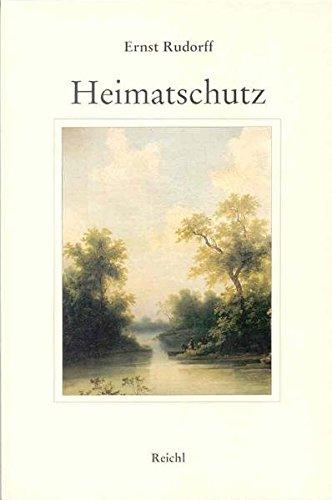 Heimatschutz - Rudorff, Ernst