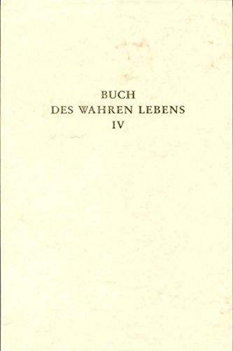 Buch des Wahren Lebens 4: Nassall Klaus Dieter