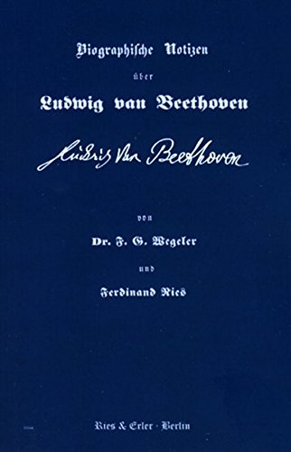 9783876760186: Biographische Notizen über Ludwig van Beethoven