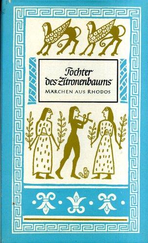 9783876802985: Märchen aus Rhodos. Tochter des Zitronenbaums