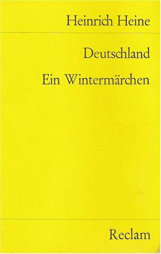 Deutschland Ein Wintermarchen: Heinrich Heine