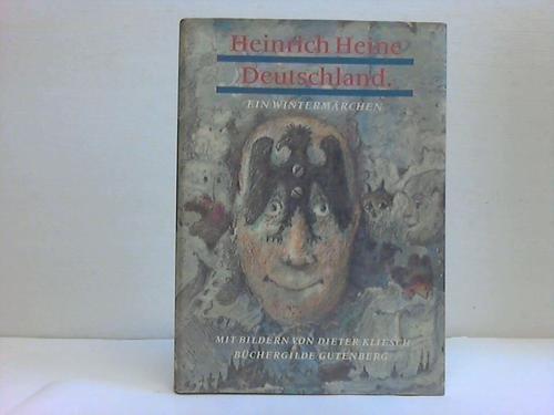 Deutschland ein Wintermärchen: Heinrich Heine