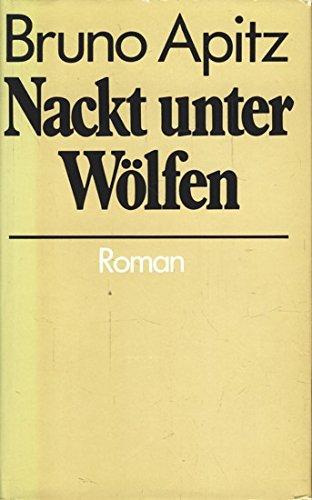 9783876827070: Nackt Unter Wolfen (Roman)