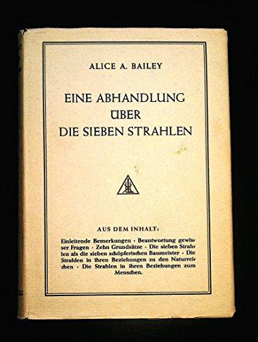 9783876839059: Eine Abhandlung �ber die sieben Strahlen (Band 1. Esoterische Psychologie)