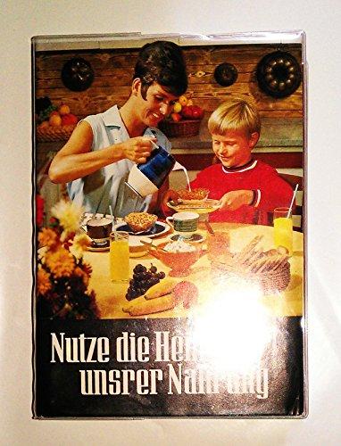 9783876891361: Nutze die Heilkraft unsrer Nahrung [Gebundene Ausgabe] by Dr. med. Ernst Schn...