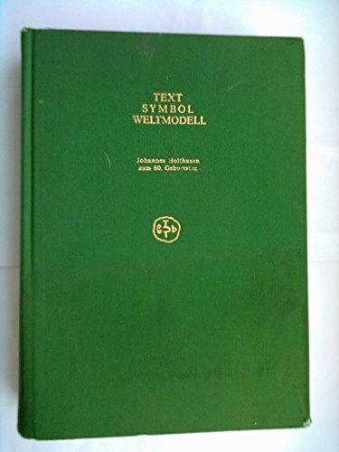 9783876902890: Text, Symbol, Weltmodell: Johannes Holthusen zum 60. Geburtstag (Sagners slavistische Sammlung) (German Edition)