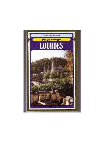 9783876932309: Pilgerwege Lourdes. Gebet- und Erinnerungsbüchlein für die Pilger zur Gnadenstätte