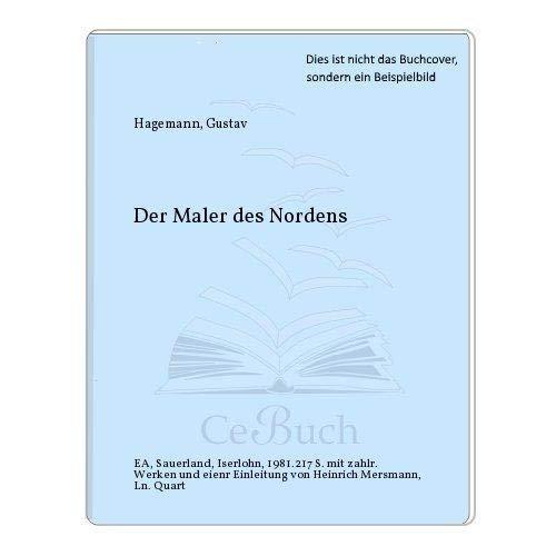 9783876950266: Gustav Hagemann: Der Maler des Nordens (German Edition)