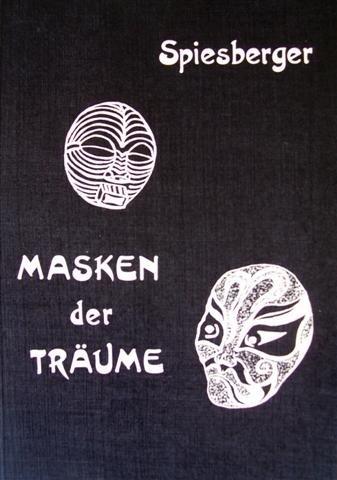 9783877020678: Masken der Tr�ume: Das Traumgeschehen in tiefenpsychologischer und okkulter Bedeutung