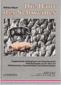 9783877060988: Die Haut des Schweines: vergleichende histologische und histochemische Untersuchungen