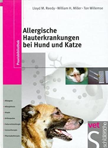 9783877065891: Allergische Hauterkrankungen bei Hund und Katze: Allergene, Allergietests, Atopie, Arthropoden, Futtermittelallergie, Immuntherapie, Pharmakotherapie