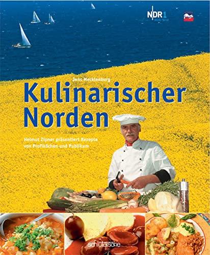 9783877068595: Kulinarischer Norden. Rezepte von Profiköchen und Publikum