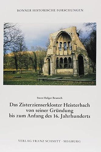 9783877102053: Das Zisterzienserkloster Heisterbach von seiner Gründung bis zum Anfang des 16. Jahrhunderts (Bonner historische Forschungen)