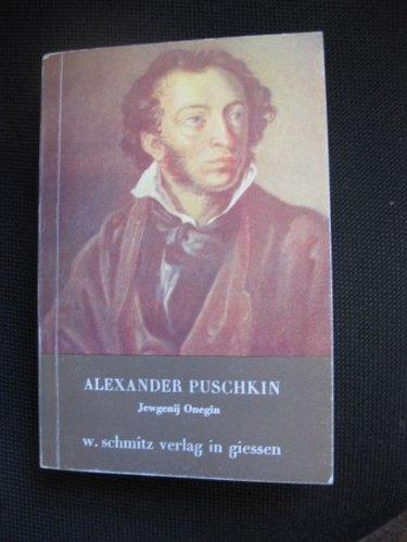 Jewgenij Onegin. Roman in Versen.: Puschkin, Alexander