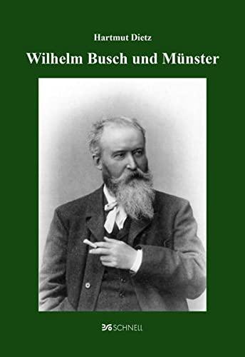 Wilhelm Busch und Münster: Hartmut Dietz