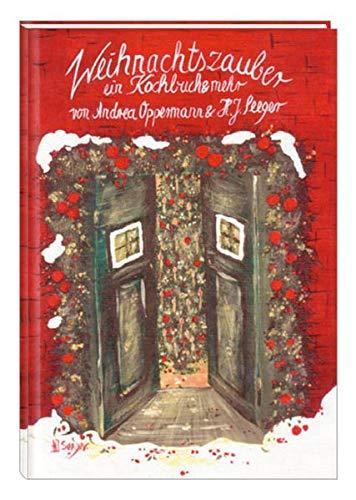 9783877167540: Weihnachtszauber: Ein Kochbuch & mehr