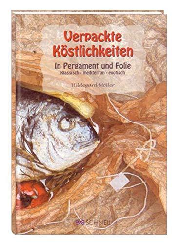 9783877167618: Verpackte Kostlichkeiten. In Pergament und Folie. Klassisch, mediterran, exotisch