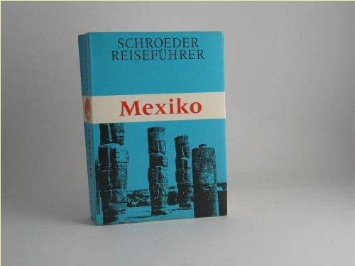 9783877223598: Mexiko. Schroeder Reisef�hrer