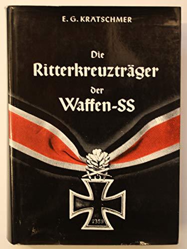 Die Ritterkreuztrager der Waffen-SS (German Edition): Kratschmer, Ernst-Gunther