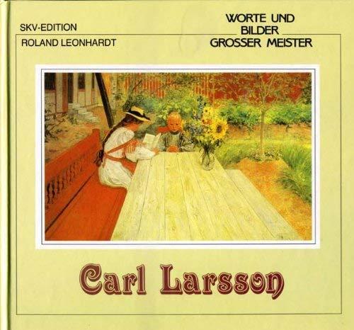 Worte und Bilder grosser Meister. Carl Larsson