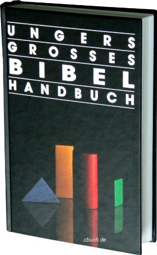 9783877393994: Ungers Grosses Bibelhandbuch