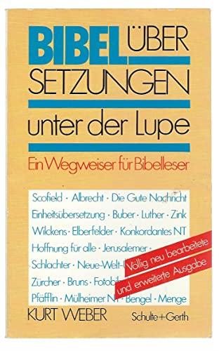 Bibelübersetsungen unter der Lupe: Ein Wegweiser für Bibelleser