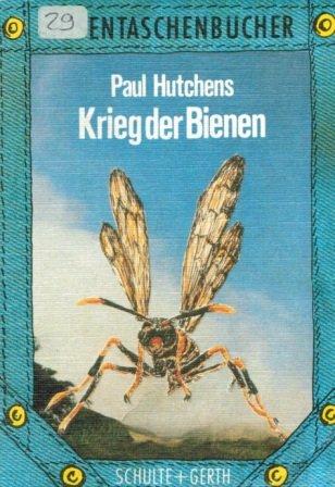 Krieg der Bienen Hosentaschenbücher: Hutchens, Paul