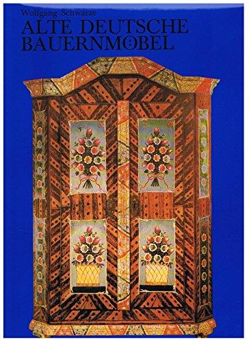 9783877410660: Alte deutsche Bauernmöbel: Von 1700 bis 1860 (German Edition)
