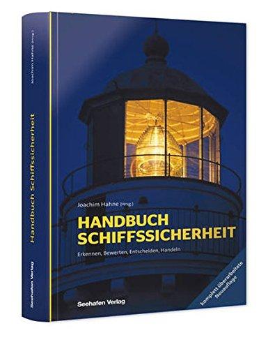 Handbuch Schiffssicherheit: Joachim Hahne