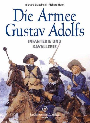 9783877486498: Die Armee Gustav Adolfs: Infanterie und Kavallerie