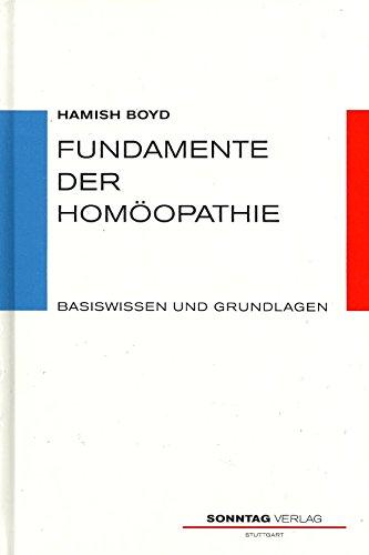 9783877580677: Fundamente der Homöopathie