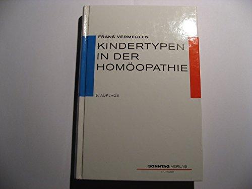 9783877580868: Kindertypen in der Homöopathie