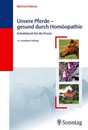 9783877581704: Unsere Pferde - gesund durch Hom�opathie