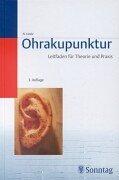 9783877582244: Ohrakupunktur: Leitfaden für Theorie und Praxis
