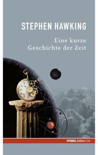 Eine kurze Geschichte der Zeit (German Edition)
