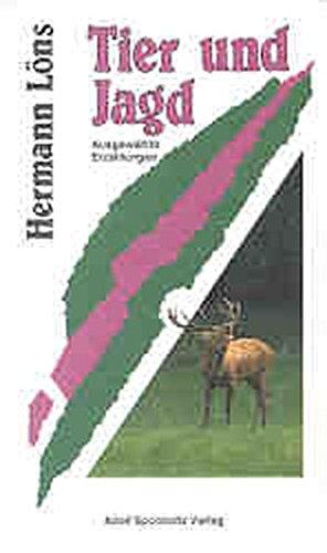 Tier und Jagd: Hermann LÃ ns