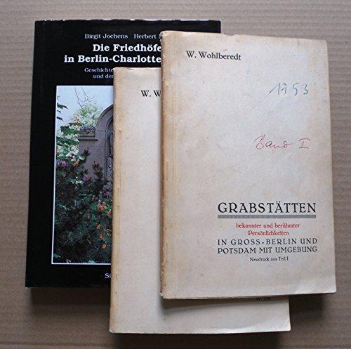 9783877760567: Die Friedhofe in Berlin-Charlottenburg: Geschichte der Friedhofsanlagen und deren Grabmalkultur