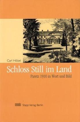 Schloss Still im Lande: Carl H�lzel