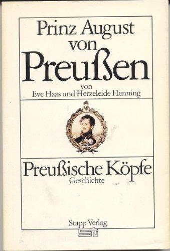 9783877761915: Prinz August von Preussen (Preussische Köpfe) (German Edition)