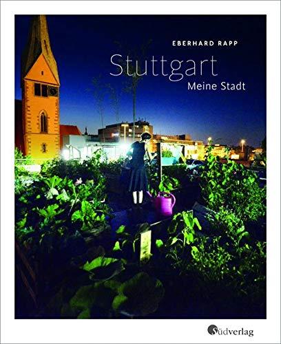 9783878000563: Stuttgart. Meine Stadt
