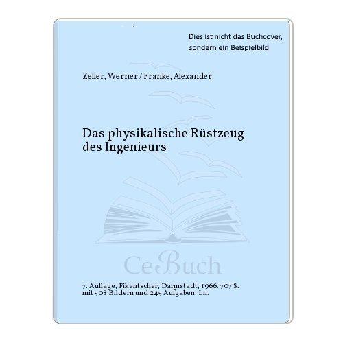 Das physikalische Rüstzeug des Ingenieurs: Werner / Franke,
