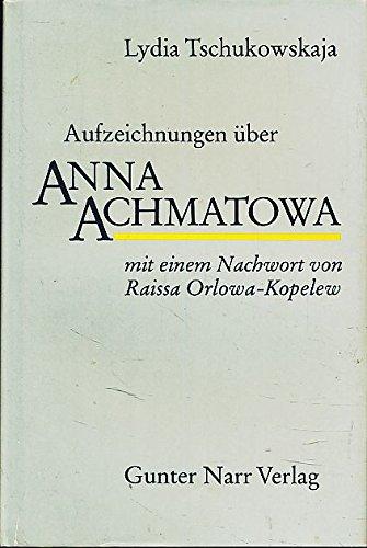 9783878082699: Aufzeichnungen über Anna Achmatowa