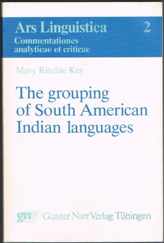 The Grouping of South American Indian Languages: Mary Ritchie Key