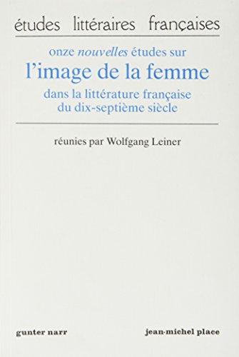 Onze Nouvelles Etudes Sur L'image De La: Wolfgang Leiner [reunies