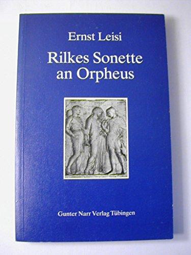9783878086932: Rilkes Sonette an Orpheus: Interpretation, Kommentar, Glossar (German Edition)