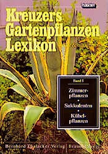 Kreuzers Gartenpflanzen Lexikon Band 7 Zvab